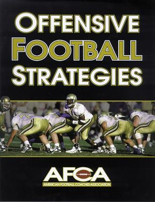 Image for Offensive Football Strategies American Football Coaches Association