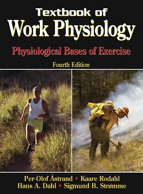 Image for Textbook of Work Physiology: Physiological Bases of Exercise