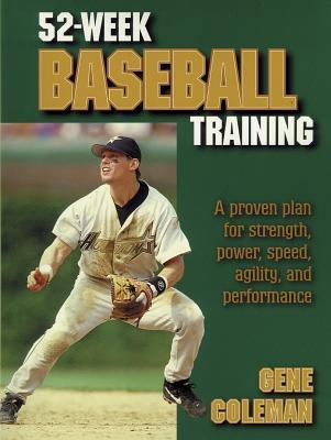 52-Week Baseball Training, Coleman, A. Eugene