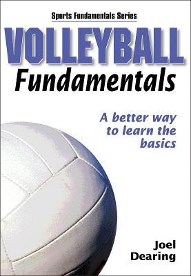 Volleyball Fundamentals (Sports Fundamentals), Joel Dearing