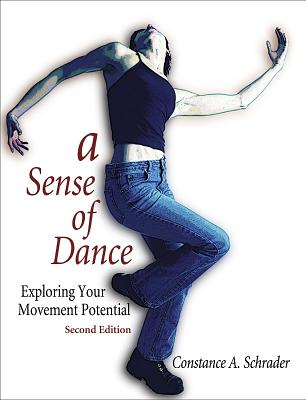 Image for A Sense of Dance - 2nd Edition: Exploring Your Movement Potential