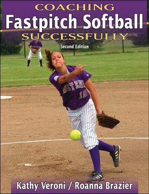 Image for Coaching Fastpitch Softball Successfully