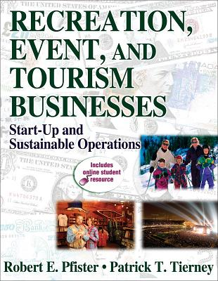 Image for Recreation, Event, and Tourism Businesses: Start-Up and Sustainable Operations