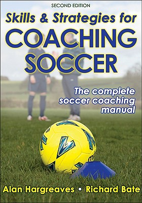 Image for Skills & Strategies For Coaching Soccer - 2nd Edit