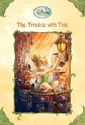 Trouble With Tink, KIKI THORPE, JUDITH HOLMES CLARKE