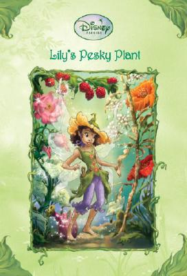 Image for Lily's Pesky Plant (Disney Fairies)