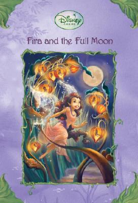 Image for Fira and the Full Moon (Disney Fairies)
