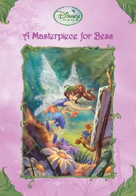 Image for A Masterpiece for Bess (Disney Fairies)