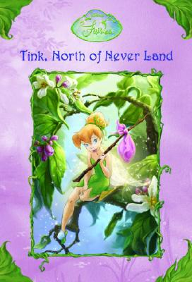 Image for Tink, North of Never Land (Disney Fairies Chapter Books)