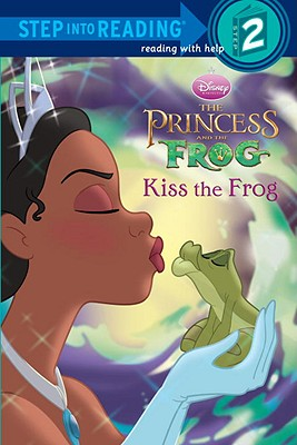 Image for Disney's The Princess and the Frog: Kiss the Frog (Step into Reading, Step 2)