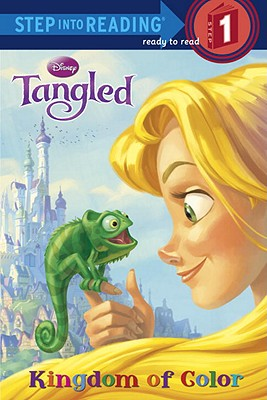 Tangled: Kingdom of Color (Step Into Reading, Step 1), Melissa Lagonegro