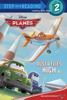 Image for Dusty Flies High (Disney Planes) (Step into Reading)