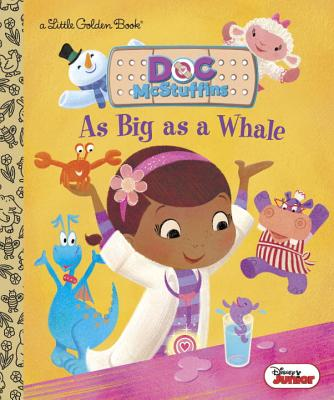 Image for As Big as a Whale (Disney Junior: Doc McStuffins) (Little Golden Book)