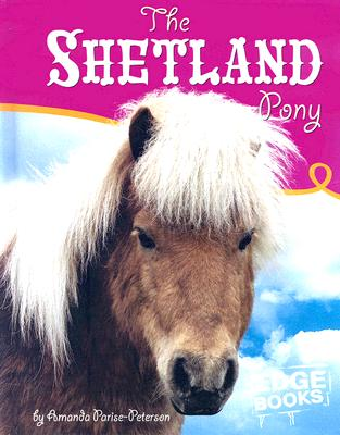 The Shetland Pony (Horses), Parise-Peterson, Amanda