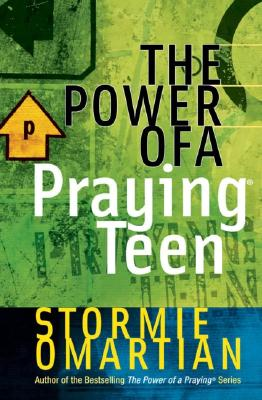 Power of a Praying Teen, STORMIE OMARTIAN