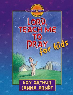 Image for Lord, Teach Me to Pray for Kids (Discover 4 Yourself Inductive Bible Studies for Kids)
