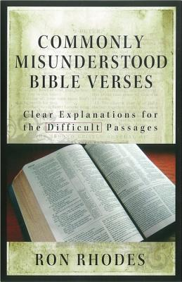 Image for Commonly Misunderstood Bible Verses: Clear Explanations for the Difficult Passages