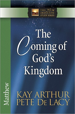 Image for The Coming of God's Kingdom: Matthew (The New Inductive Study Series)