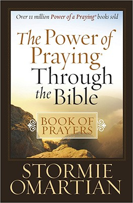 Image for The Power of Praying® Through the Bible Book of Prayers