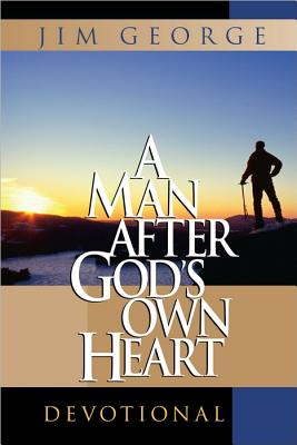 A Man After God's Own Heart Devotional, Jim George