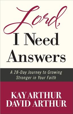 "Image for ""''Lord, I Need Answers: A 28-Day Journey to Growing Stronger in Your Faith''"""