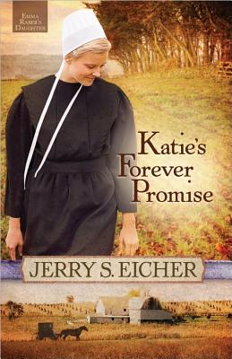 Image for Katie's Forever Promise (Emma Raber's Daughter)
