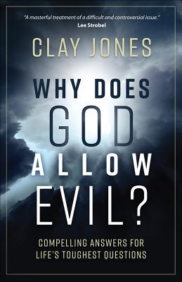 Image for Why Does God Allow Evil?: Honest Answers for Life's Toughest Questions