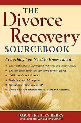The Divorce Recovery Sourcebook (Sourcebooks), Berry, Dawn