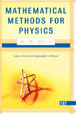 Image for Mathematical Methods For Physics (Advanced Books Classics)
