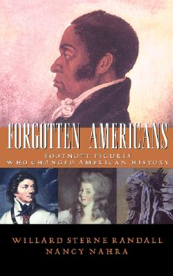 Image for Forgotten Americans: Footnote Figures Who Changed American History
