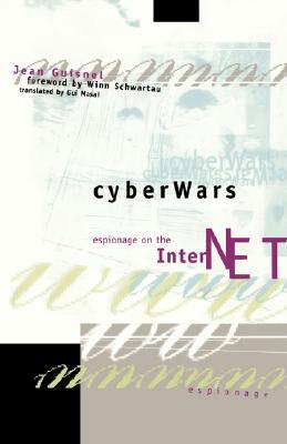 Image for Cyberwars: Espionage on the Internet