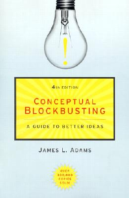 Conceptual blockbusting, Adams, James L.