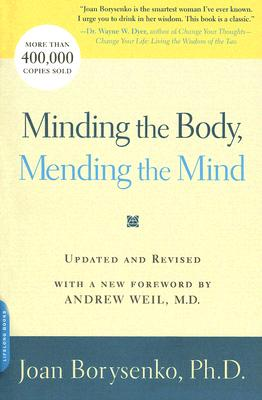 Image for Minding the Body, Mending the Mind