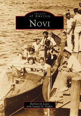 Novi (Images of America: Michigan), Barbara   G.   Louie; Samuel  D.  Popkin