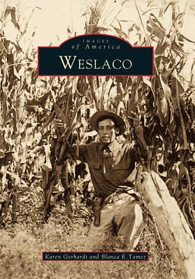 Image for Weslaco (Images of America: Texas)