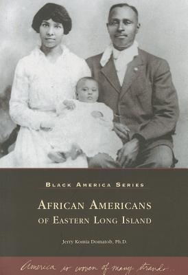 Image for African-Americans of Eastern Long Island (Black America)