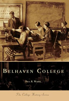 Image for Belhaven College (The College History Series)