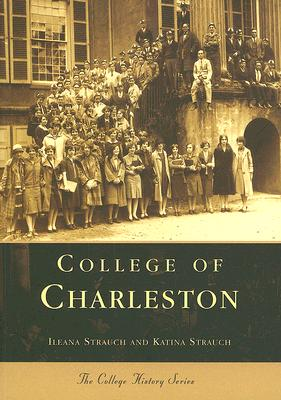 Image for COLLEGE OF CHARLESTON (CAMPUS HISTORY SERIES)