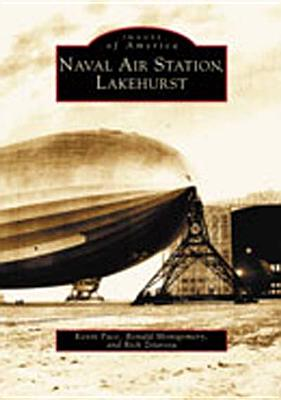 Image for Naval  Air  Station,   Lakehurst   (NJ)  (Images  of  America)