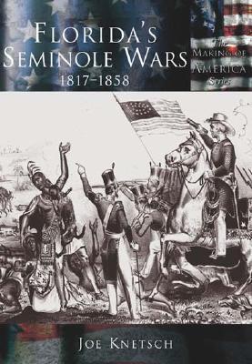 Image for FLORIDA'S SEMINOLE WARS : 1817-1858