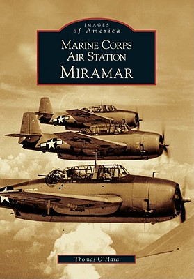 Image for Marine Corps Air Station Miramar   (CA)  (Images of America)