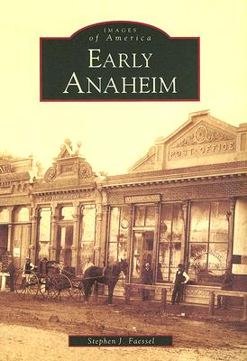 Image for Early Anaheim   (CA)  (Images of America)