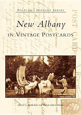 Image for New Albany in Vintage Postcards  (IN)   (Postcard History Series)