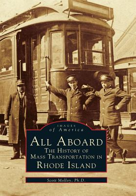 Image for All Aboard: The History of Mass Transportation in Rhode Island  (RI)  (Images of America)