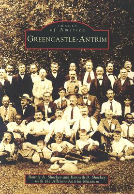 Greencastle-Antrim  (PA)  (Images of America), Shockey, Bonnie A.; Shockey, Kenneth B.; Allison-Antrim Museum
