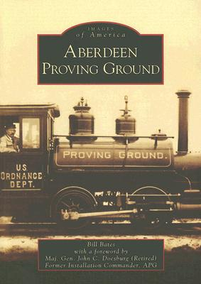 Image for Aberdeen Proving Ground (MD) (Images of America)