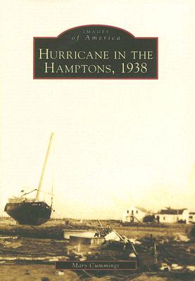 Image for Hurricane in the Hamptons, 1938 (NY)  (Images of America)