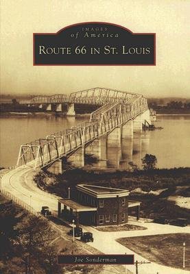 Route 66 in St. Louis (Images of America), Sonderman, Joe