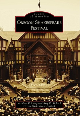 Image for Oregon Shakespeare Festival (Images of America) (Images of America (Arcadia Publishing))