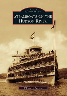 Image for Steamboats on the Hudson River (Images of America Series) (Images of America (Arcadia Publishing))
